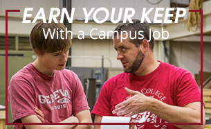 two students with text that reads earn your keep with a campus job