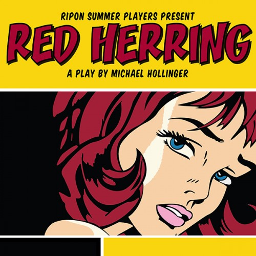 "Ripon Summer Players present ""Red Herring"""