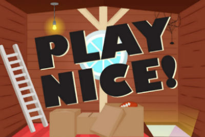 """A promotional image with the play's title, """"Play Nice!"""""""
