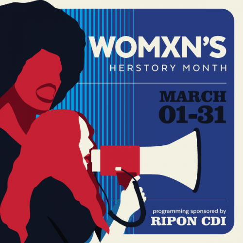 WomXn's Herstory Month sponsored by Ripon CDI